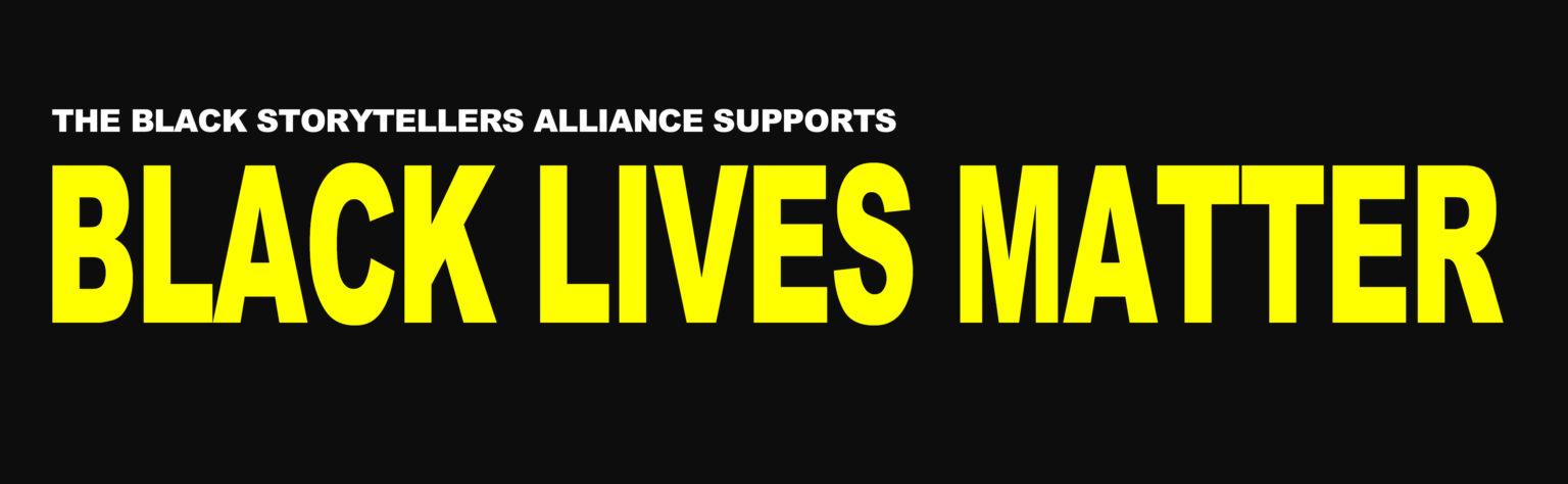 Black Storytellers Alliance- Black Lives Matter Banner